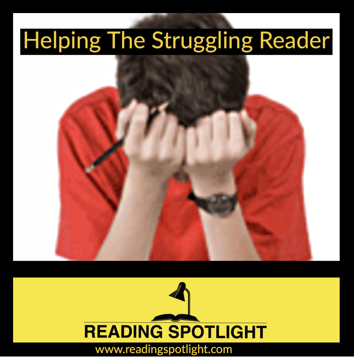 How to Help the Struggling Reader