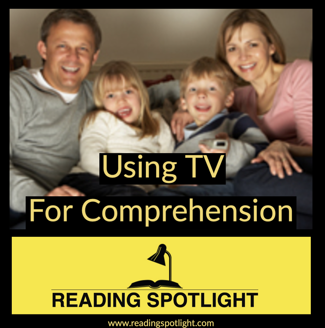 TV CAN Be Used To Aid Comprehension