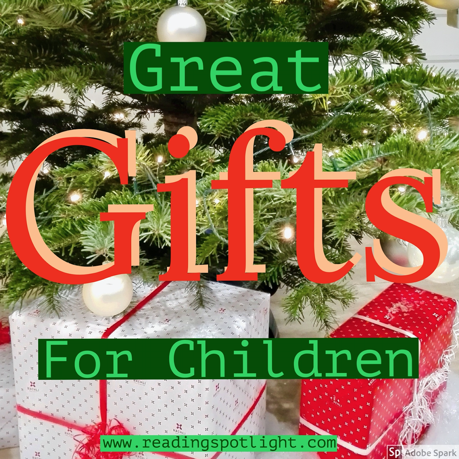 Give worthwhile gifts to children